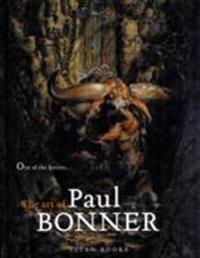 Out of the Forests...the Art of Paul Bonner