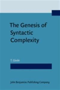 Genesis of Syntactic Complexity