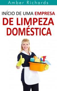 Inicio de Uma Empresa de Limpeza Domestica