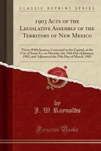 1903 Acts of the Legislative Assembly of the Territory of New Mexico