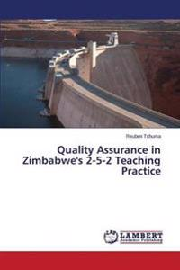 Quality Assurance in Zimbabwe's 2-5-2 Teaching Practice