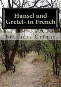 Hansel and Gretel- In French