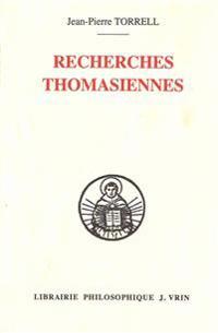 Recherches Thomasiennes Etudes Revues Et Augmentees