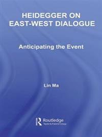 Heidegger on East-West Dialogue