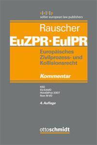 Europäisches Zivilprozess- und Kollisionsrecht EuZPR/EuIPR, Band 05