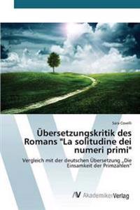 "Ubersetzungskritik Des Romans ""La Solitudine Dei Numeri Primi"""