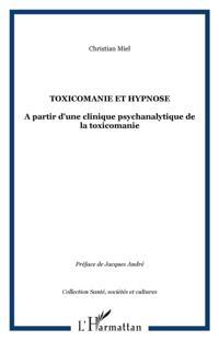Toxicomanie et hypnose