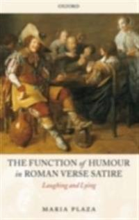 Function of Humour in Roman Verse Satire: Laughing and Lying