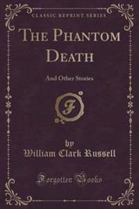 The Phantom Death