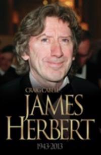 James Herbert - The Authorised True Story 1943-2013