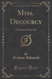 Miss. Decourcy