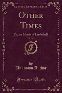 Other Times, Vol. 2 of 3