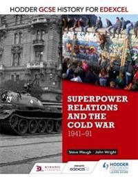 Superpower Relations & the Cold War 1941-91