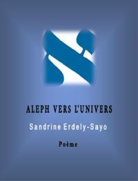 Aleph Vers l'Univers