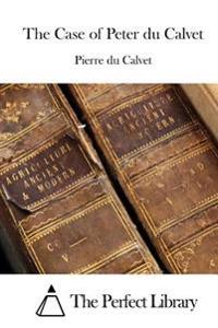 The Case of Peter Du Calvet