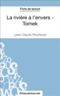 La riviere a l'envers - Tomek de Jean-Claude Mourlevat (Fiche de lecture)