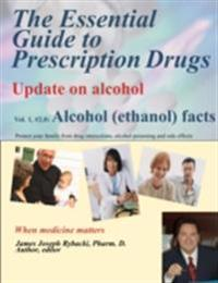 Essential Guide to Prescription Drugs, Update on Alcohol