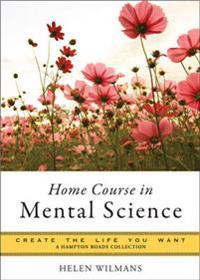 Home Course in Mental Science