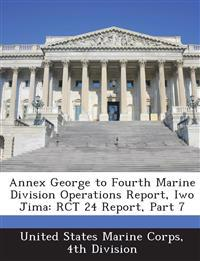 Annex George to Fourth Marine Division Operations Report, Iwo Jima