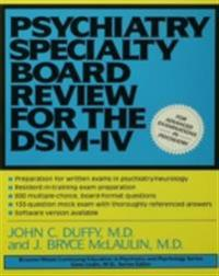 Psychiatry Specialty Board Review For The DSM-IV