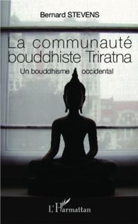 La communaute bouddhiste Triratna