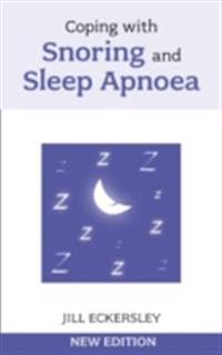 Coping with Snoring and Sleep Apnoea