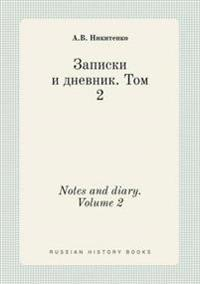 Notes and Diary. Volume 2