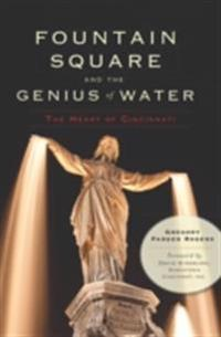 Fountain Square and the Genius of Water