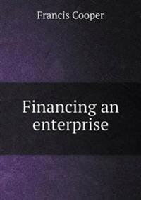 Financing an Enterprise
