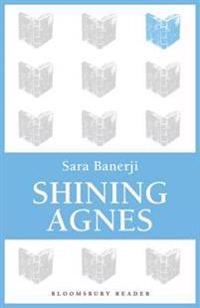 Shining Agnes