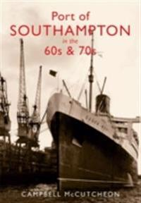 Port of Southampton in the 60s & 70s