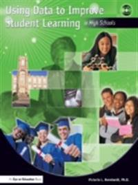Using Data to Improve Student Learning in High Schools
