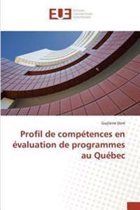 Profil de compétences en évaluation de programmes au Québec