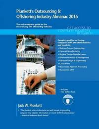 Plunkett's Outsourcing & Offshoring Industry Almanac 2016