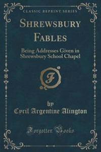 Shrewsbury Fables