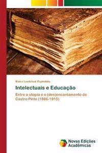 Intelectuais E Educacao