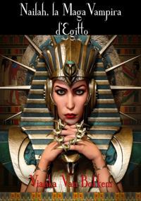 Nailah, la maga vampira d'Egitto.