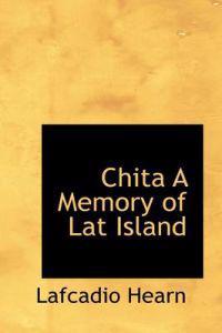 Chita a Memory of Lat Island