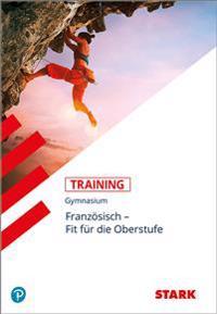 Training Gymnasium - Französisch Übertritt in die Oberstufe