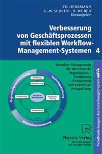 Verbesserung Von Geschaftsprozessen Mit Flexiblen Workflow-management-systemen 4
