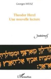 Theodor herzl une nouvelle lecture