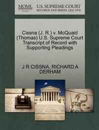 Cissna (J. R.) V. McQuaid (Thomas) U.S. Supreme Court Transcript of Record with Supporting Pleadings