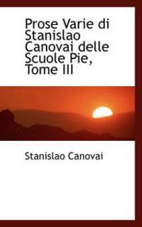 Prose Varie Di Stanislao Canovai Delle Scuole Pie