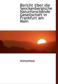 Bericht (C)Ber Die Senckenbergische Naturforschende Gesellschaft in Frankfurt Am Main