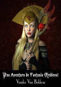 Una Aventura de Fantasia Medieval