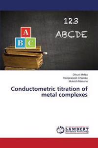 Conductometric Titration of Metal Complexes