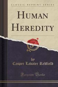Human Heredity (Classic Reprint)