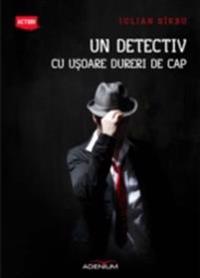 Un detectiv cu usoare dureri de cap
