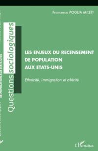 Enjeux du recensement de popuopulatin aux etats-unis - ethn
