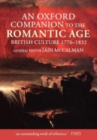 Oxford Companion to the Romantic Age British Culture, 1776-1832